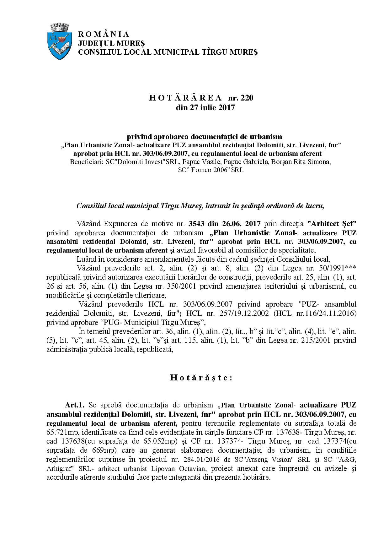 """se actualizează documentația PUZ aprobată prin HCL nr. 303/2007. La art. 2 alin. 2 se menționează expres că """"anterior eliberării autorizaţiilor de construire, vor fi obţinute şi prezentate acordurile autentificate ale tuturor proprietarilor imobilelor afectate de trama stradală propusă prin studiul de circulaţie avizat"""